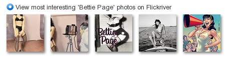 View most interesting 'Bettie Page' photos on Flickriver
