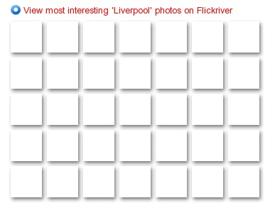 View most interesting 'Liverpool' photos on Flickriver