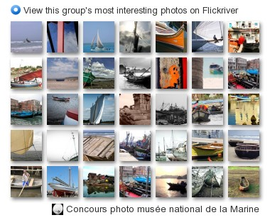 Concours photo musée national de la Marine - View this group's most interesting photos on Flickriver