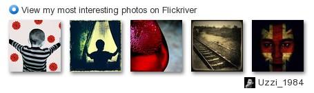 UzziDaMan - View my most interesting photos on Flickriver