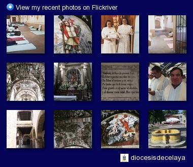 diocesisdecelaya - Ve mis imagenes recientes en Flickriver