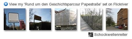 Schockwellenreiter - View my 'Rund um den Geschichtsparcour Papestraße' set on Flickriver