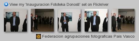 Federacion agrupaciones Fotograficas del Pais Vasc - View my 'Inauguracion Fototeka Donosti' set on Flickriver