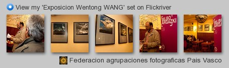 Federacion agrupaciones fotograficas Pais Vasco - View my 'Exposicion Wentong WANG' set on Flickriver