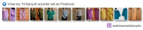 welnianeeldorado - Zobacz '10 fajnych wzorów' na Flickriver