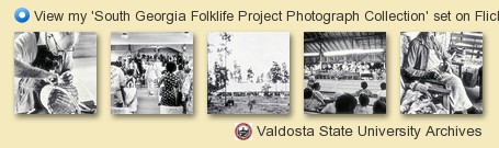 Valdosta State University Archives - South Georgia Folklife Project Photograph Collection Gallery